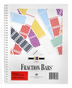 Fraction Bars Teacher's Guide, Grades 5-8 (130 Pages)