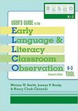 User's Guide to the Early Language and Literacy Classroom Observation Tool, K-3 (ELLCO K-3), Research Edition
