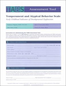 Temperament and Atypical Behavior Scale (TABS) Assessment Tool