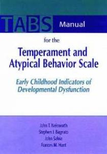 Manual for the Temperament and Atypical Behavior Scale (TABS)