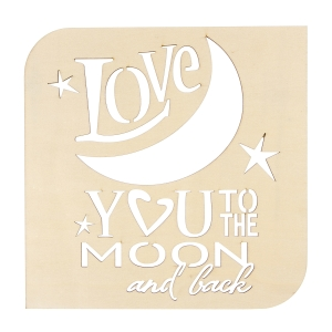 Laser Cut Wood - Love You to the Moon Plaque - Square - 8.875 inches