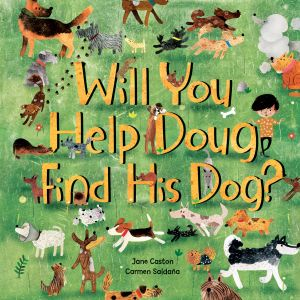 Will You Help Doug Find His Dog? (Hardcover)